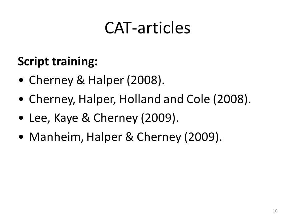10 CAT-articles Script training: Cherney & Halper (2008).