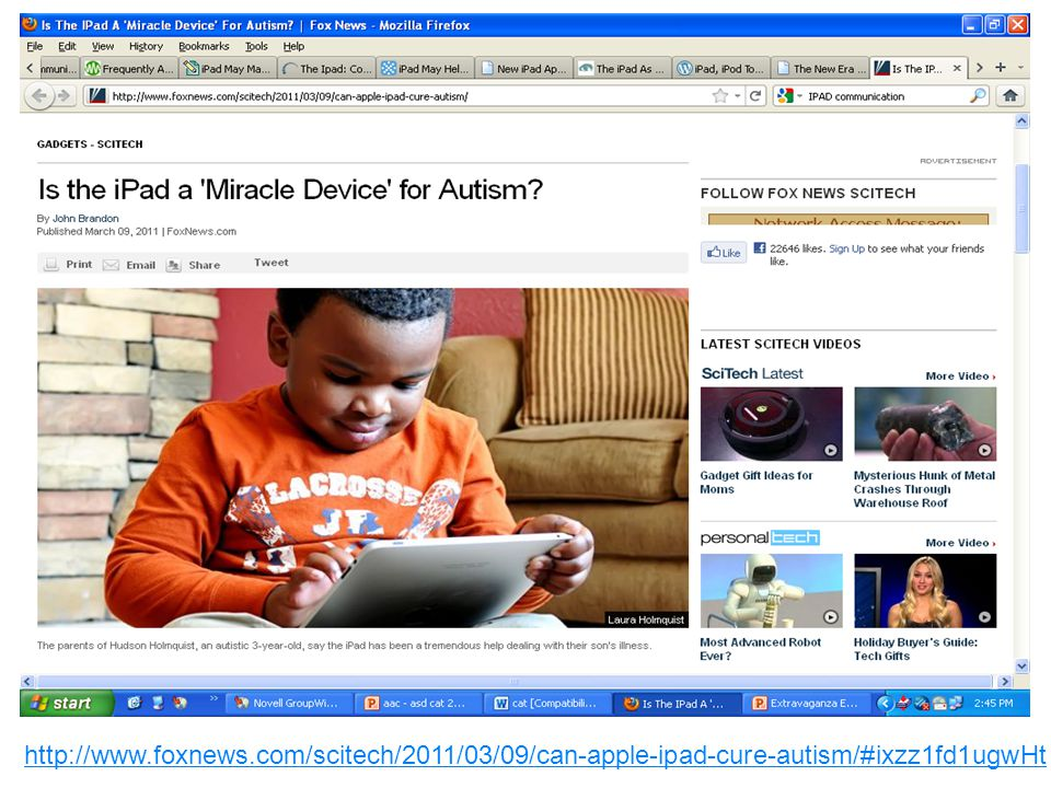 http://www.foxnews.com/scitech/2011/03/09/can-apple-ipad-cure-autism/#ixzz1fd1ugwHt
