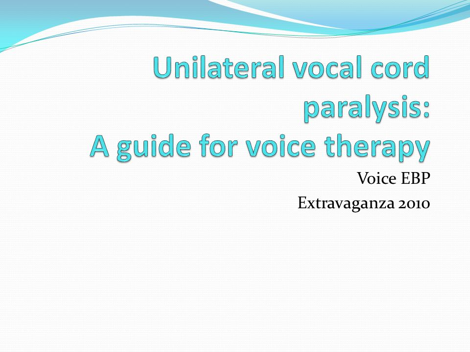 Role of Sx Surgery > voice therapy for sig dysphonia Surgery = voice therapy for less severe dysphonia (Kelchner et al, 1999) Pre-op voice therapy may help patients achieve adequate voicing without surgery (Heuer, 1997) Many studies reported voice outcomes from surgery alone → no CAP