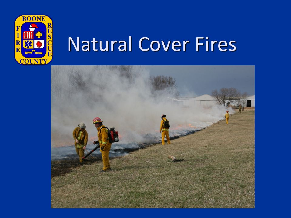 Natural Cover Fires