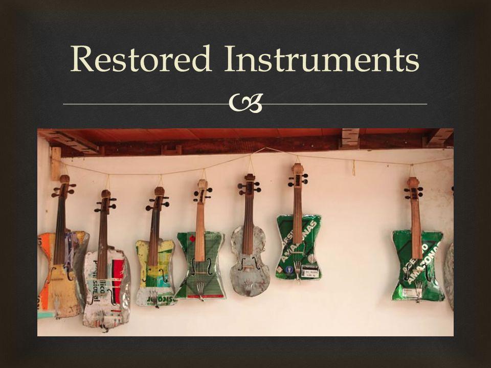  Restored Instruments