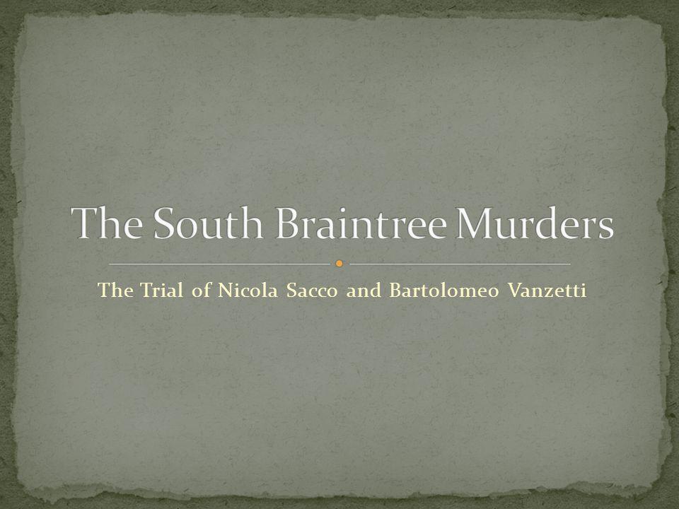 The Trial of Nicola Sacco and Bartolomeo Vanzetti