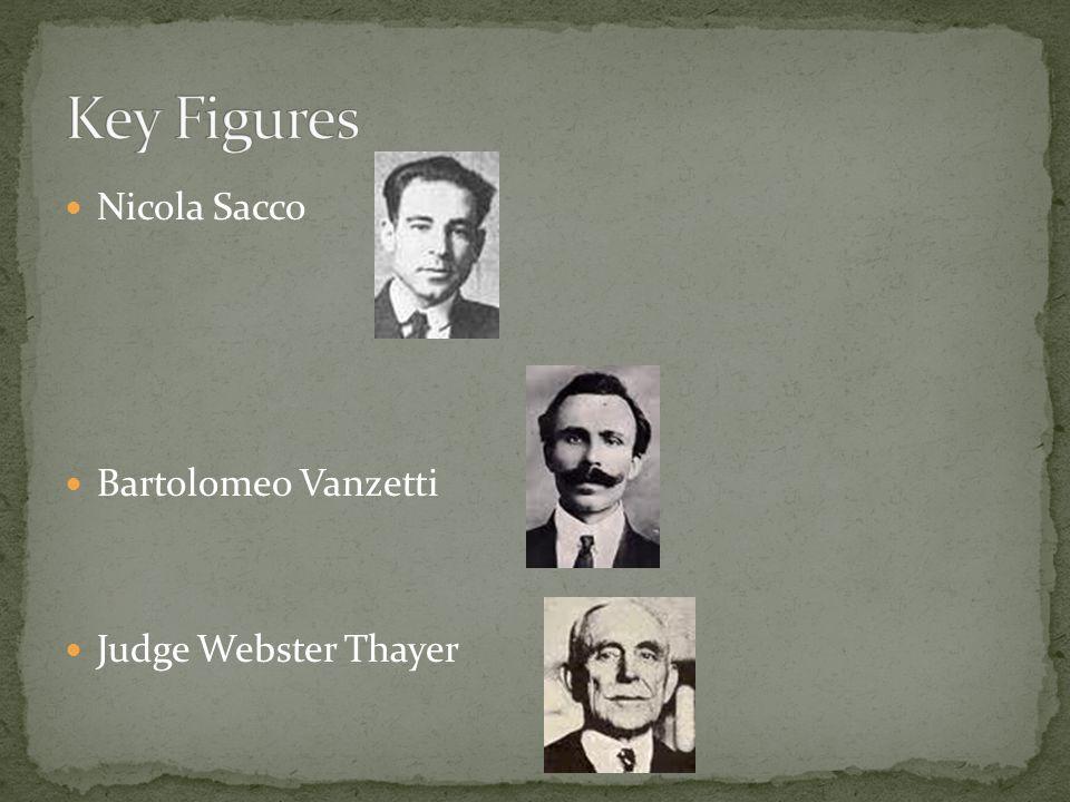 Nicola Sacco Bartolomeo Vanzetti Judge Webster Thayer