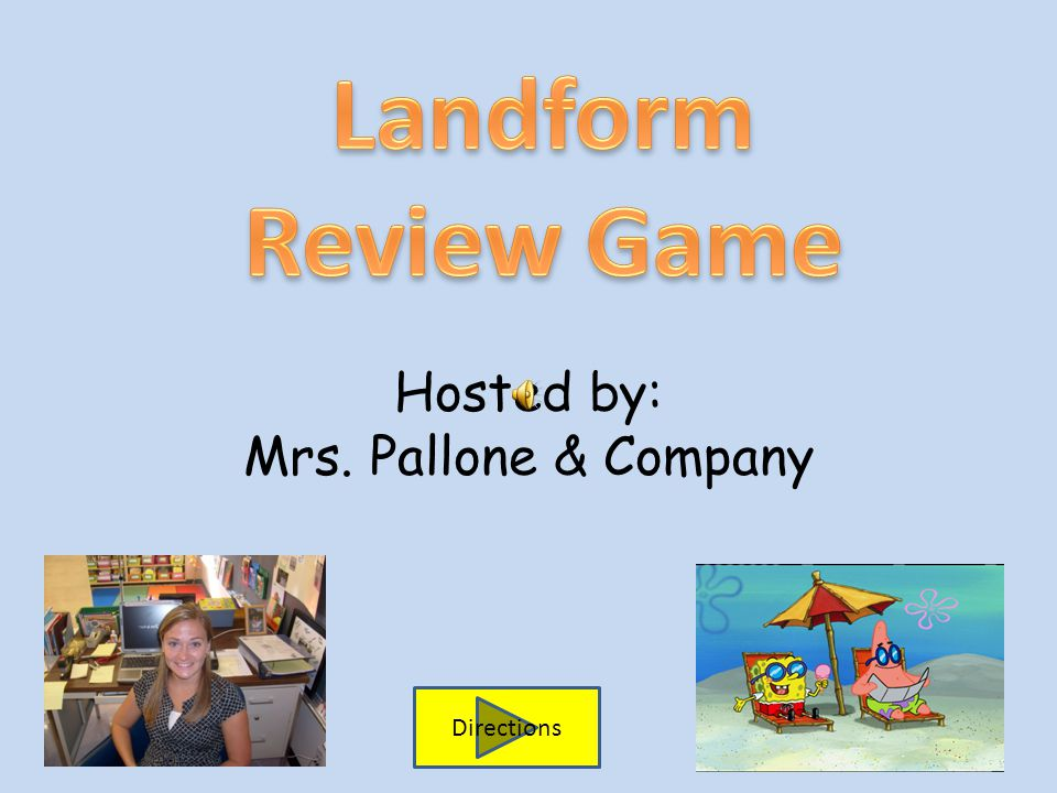 Hosted by: Mrs. Pallone & Company Directions