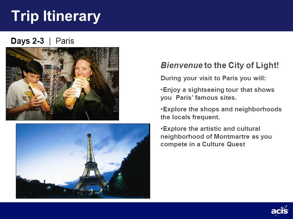 Trip Itinerary Days 2-3 | Paris Bienvenue to the City of Light.