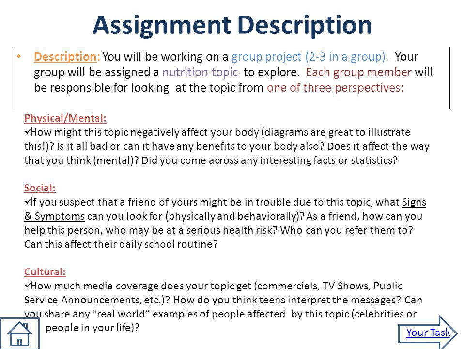 Assignment Description Description: You will be working on a group project (2-3 in a group). Your group will be assigned a nutrition topic to explore.