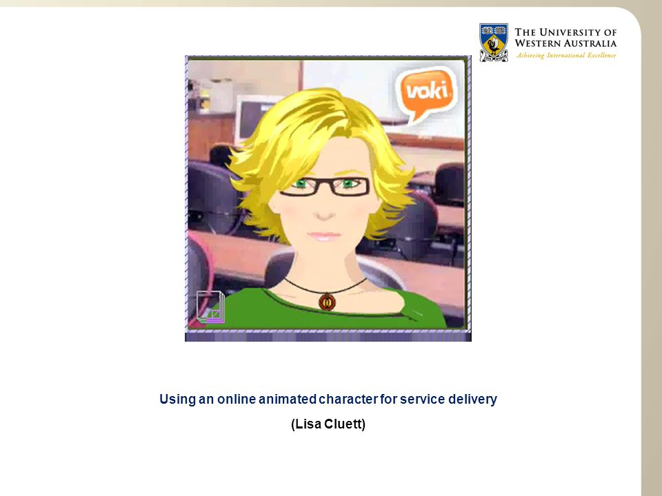 Using an online animated character for service delivery (Lisa Cluett)