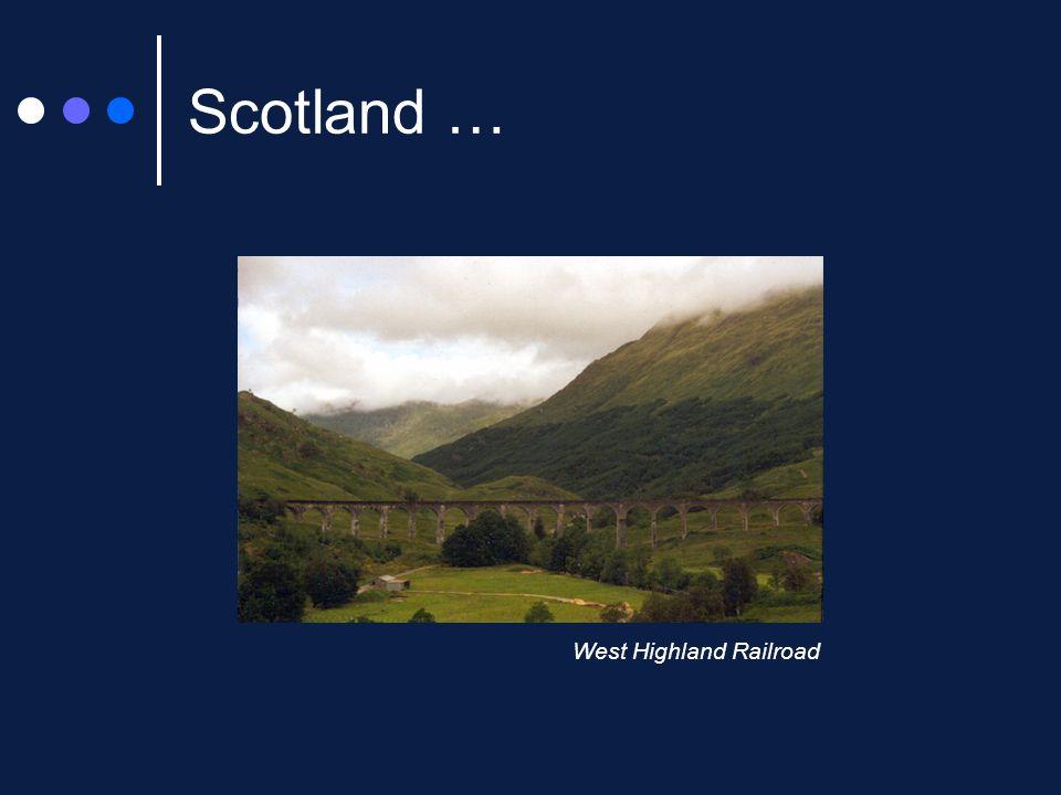 Scotland … West Highland Railroad