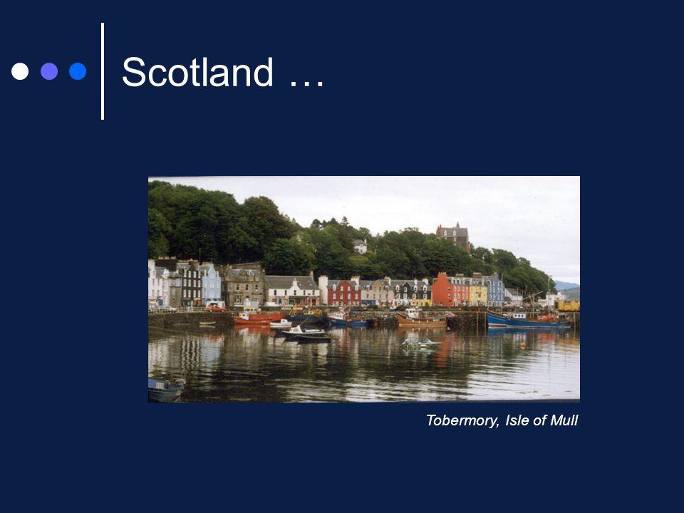 Scotland … Tobermory, Isle of Mull