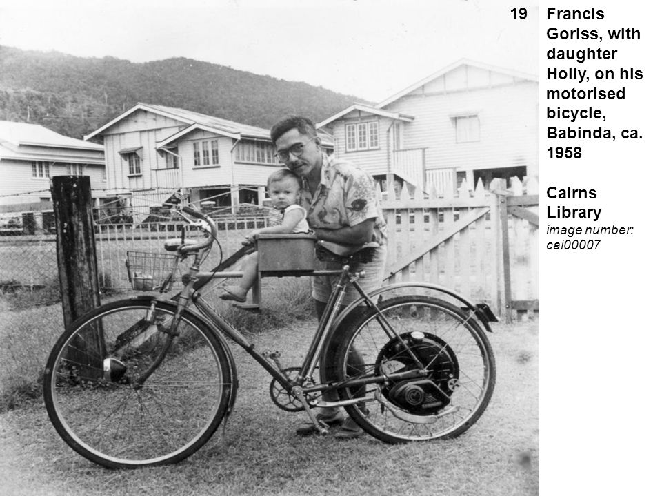 Francis Goriss, with daughter Holly, on his motorised bicycle, Babinda, ca. 1958 Cairns Library image number: cai00007 19