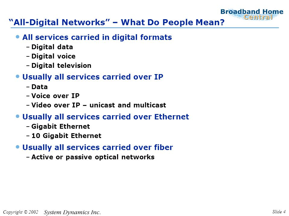 Copyright © 2002 Slide 4 All-Digital Networks – What Do People Mean.