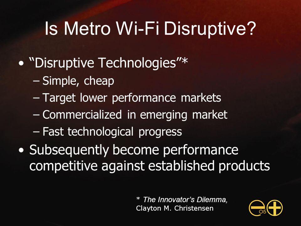 Is Metro Wi-Fi Disruptive.