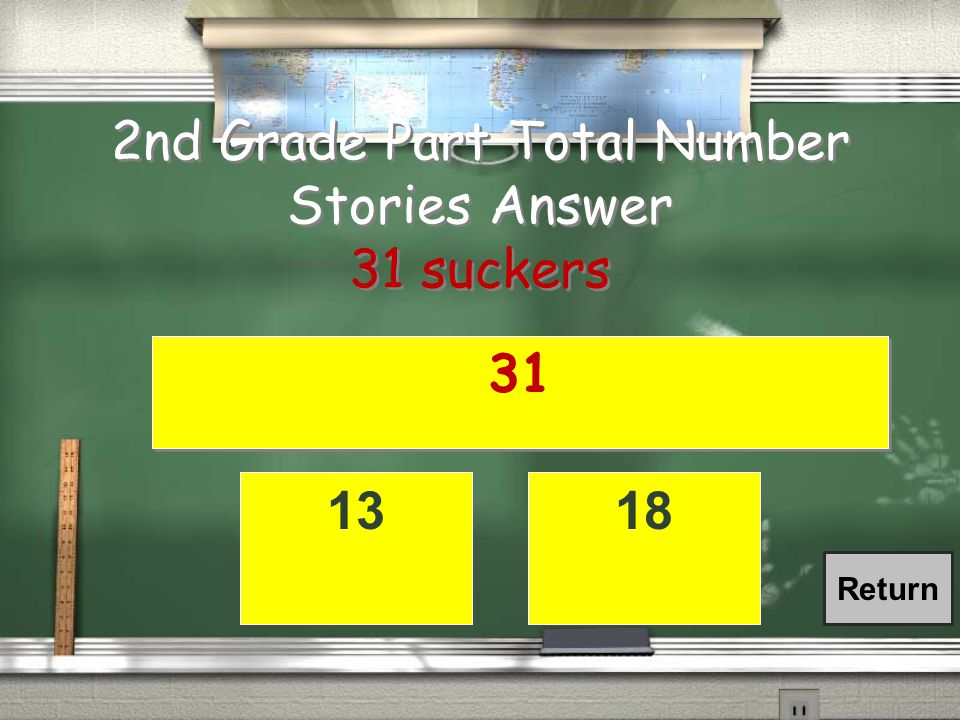 2nd Grade Part Total Number Stories / Joey bought 13 suckers.