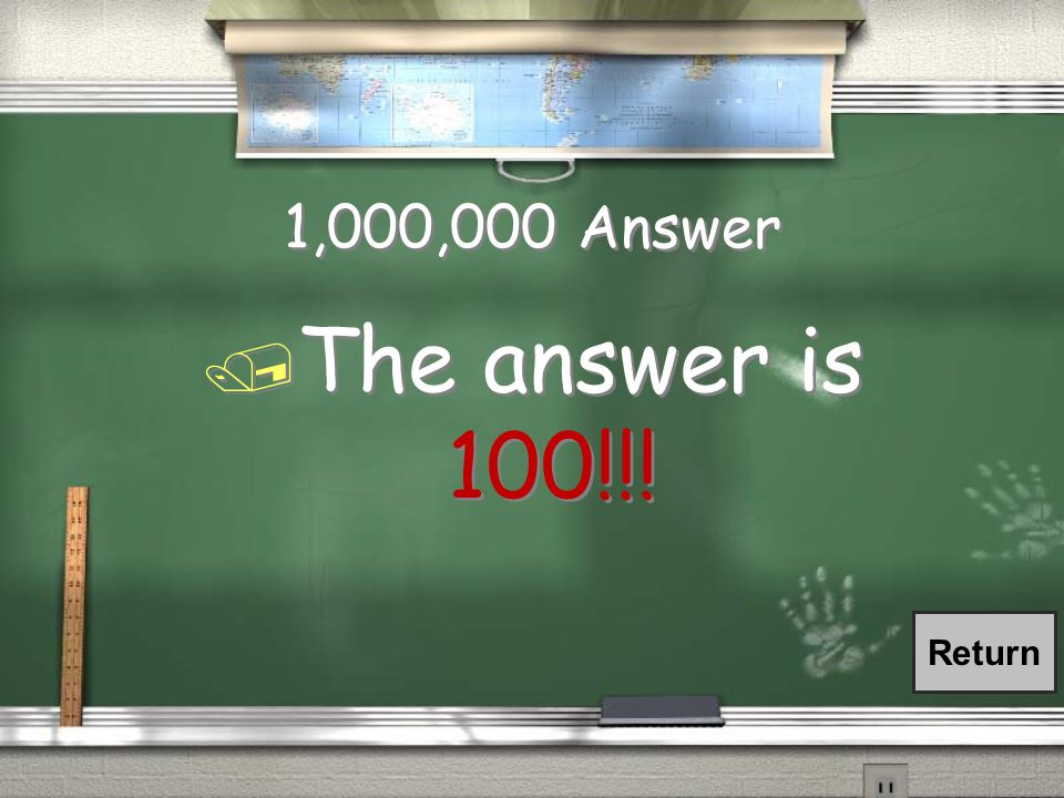 1,000,000 Question / Add the following numbers. 25 + 14 + 36 + 25 = ???.