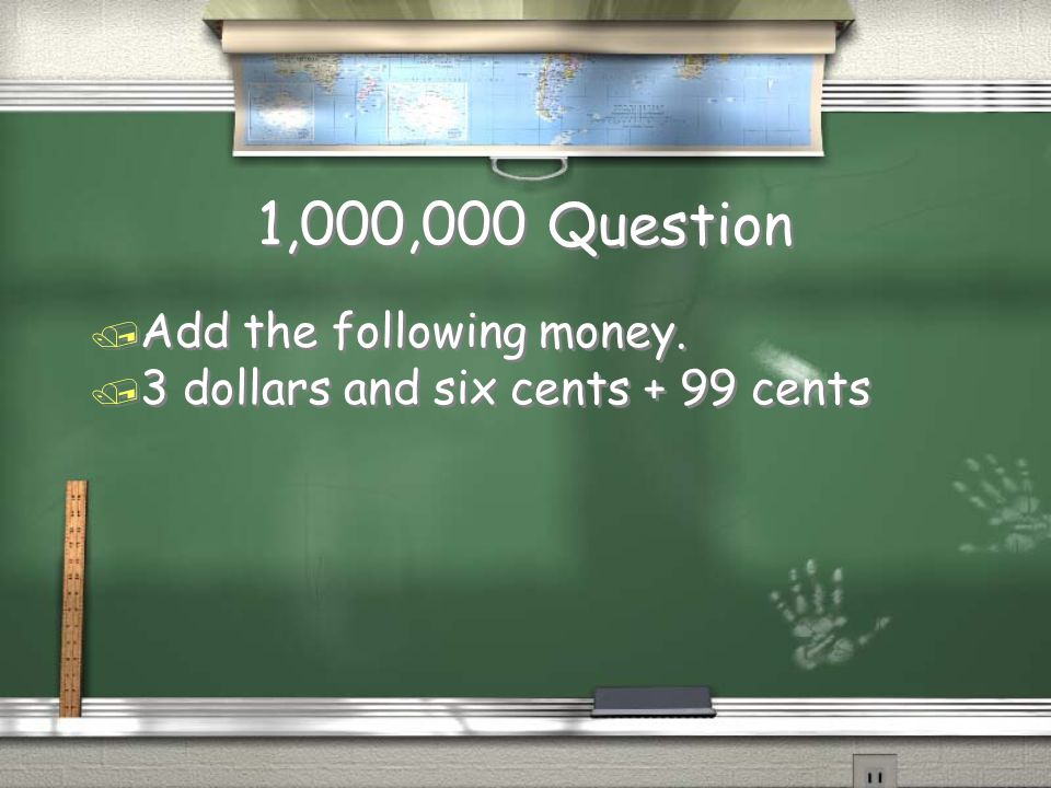 Million Dollar Question Grade 3 Addition of Money