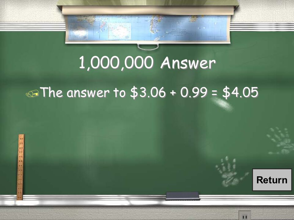 1,000,000 Question / Add the following money.
