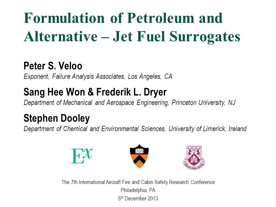 Formulation of Petroleum and Alternative – Jet Fuel Surrogates Peter S.