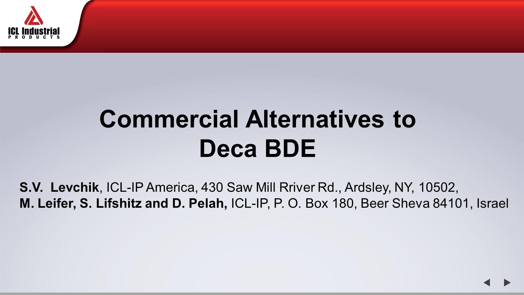 Commercial Alternatives to Deca BDE S.V.