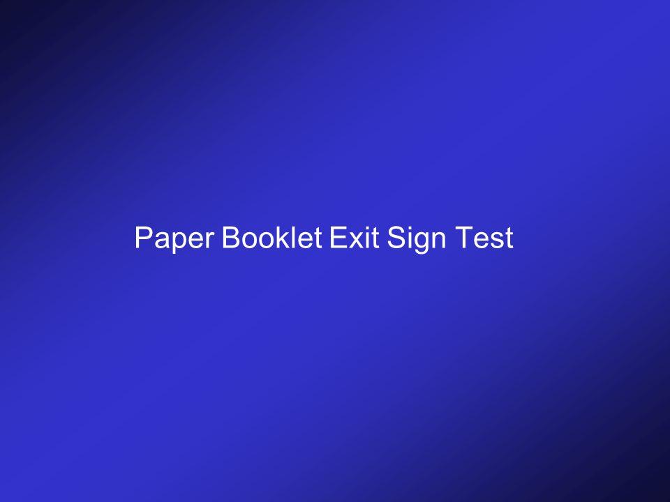 Paper Booklet Exit Sign Test
