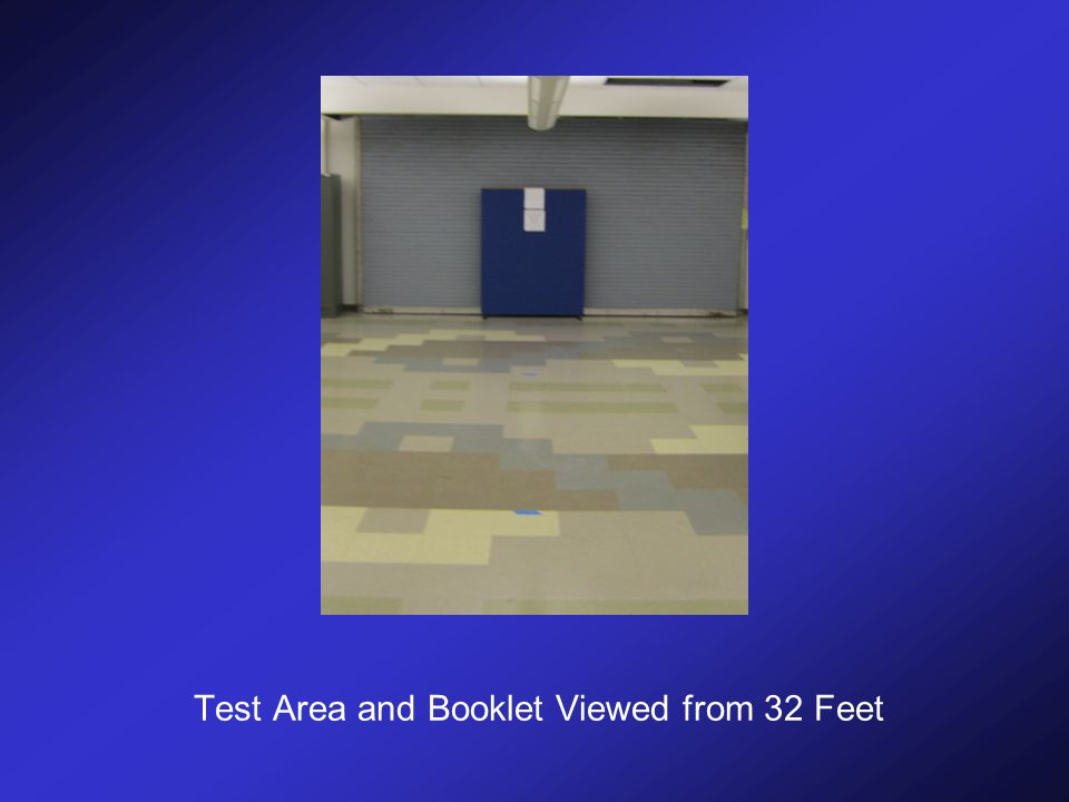 Test Area and Booklet Viewed from 32 Feet