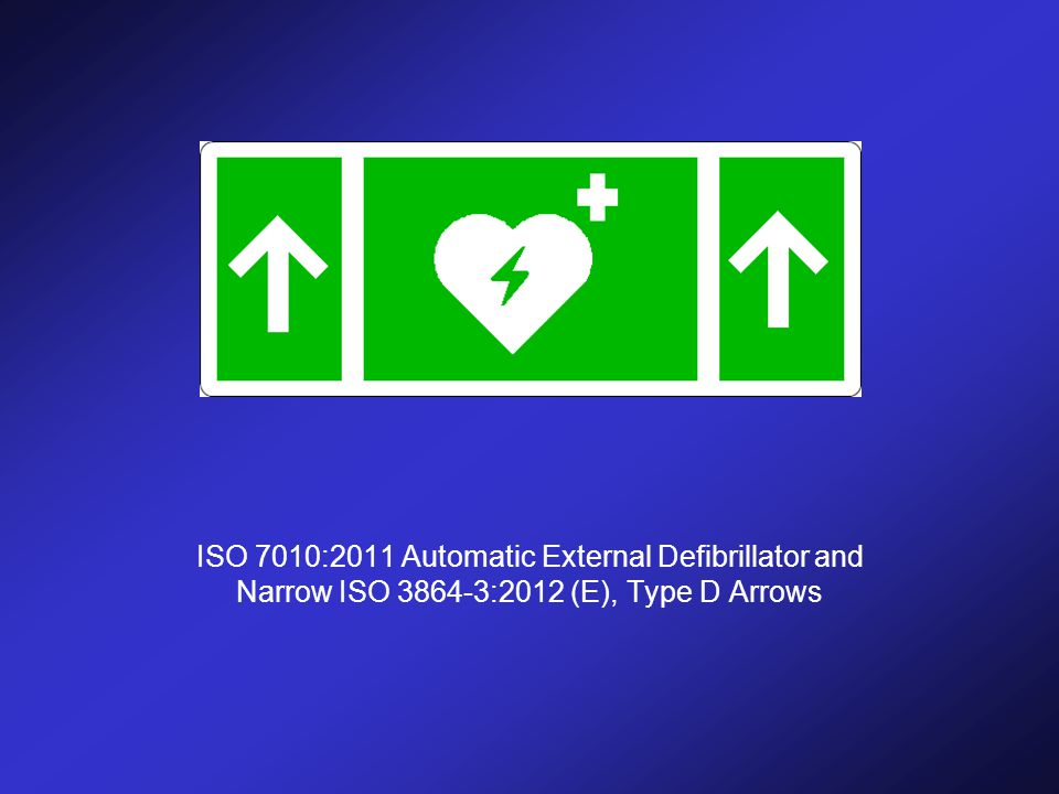 ISO 7010:2011 Automatic External Defibrillator and Narrow ISO 3864-3:2012 (E), Type D Arrows
