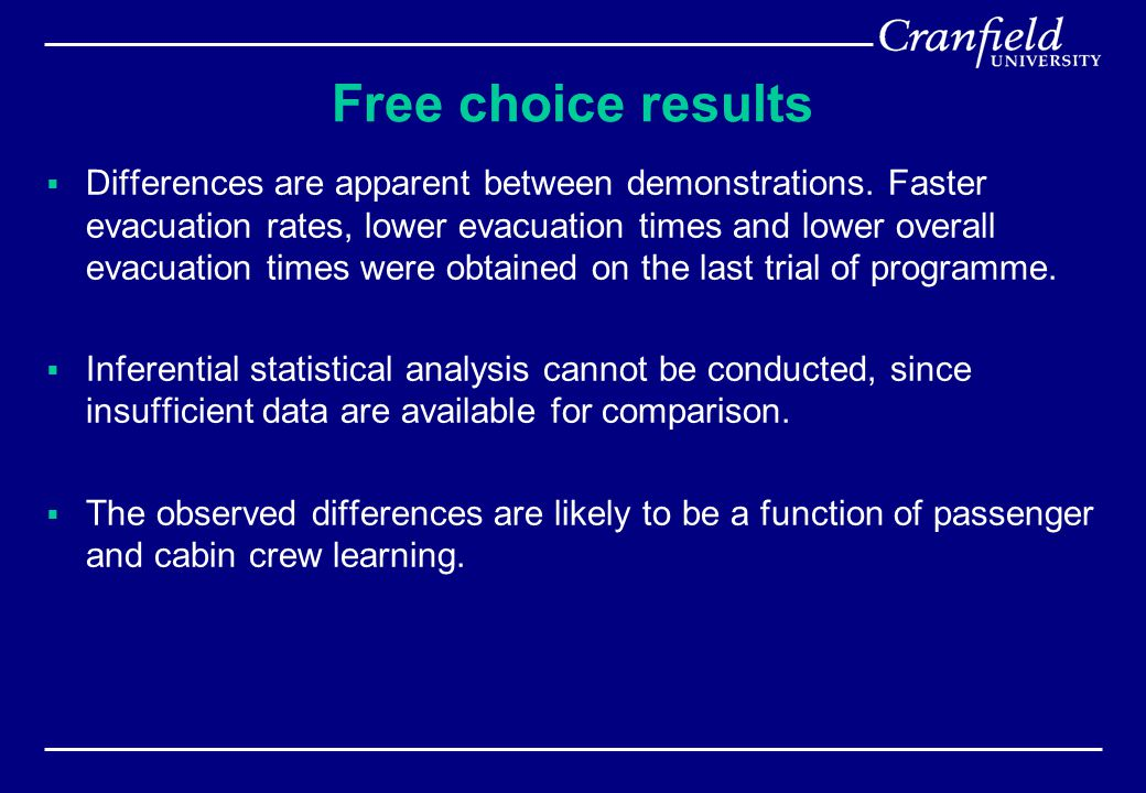 Free choice results  Differences are apparent between demonstrations.
