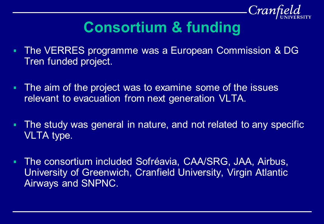 Consortium & funding  The VERRES programme was a European Commission & DG Tren funded project.