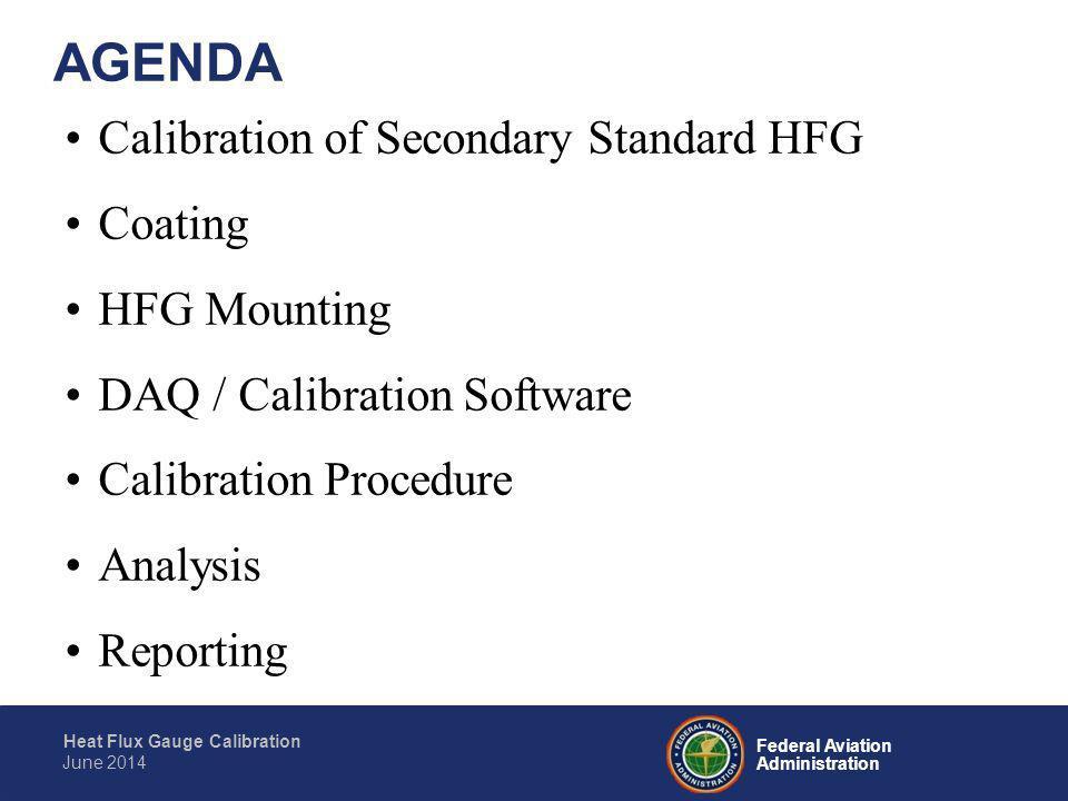 Federal Aviation Administration Heat Flux Gauge Calibration June 2014 Questions?