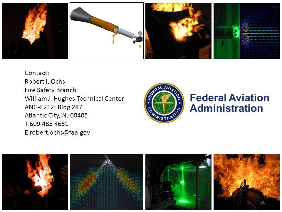 NexGen Burner Comparative Testing IAMFTWG, June 20-21, 2012, Toulouse, France Contact: Robert I. Ochs Fire Safety Branch William J. Hughes Technical C