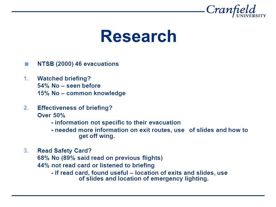 Research  NTSB (2000) 46 evacuations 1.Watched briefing.