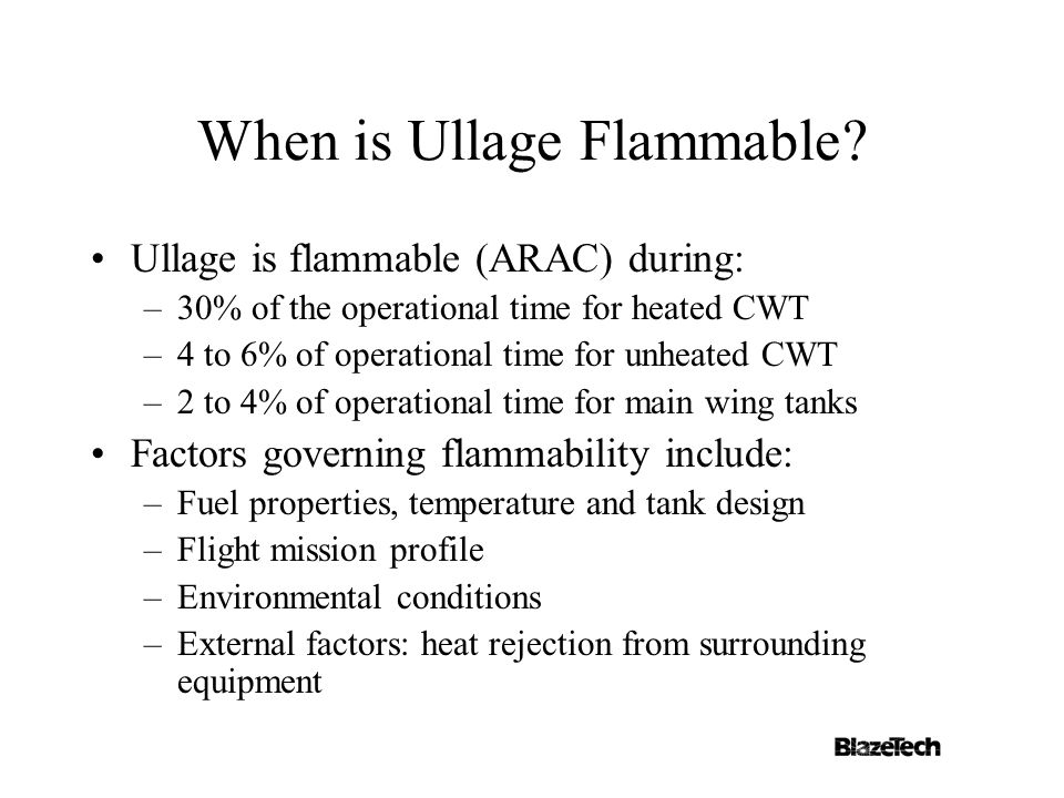When is Ullage Flammable.