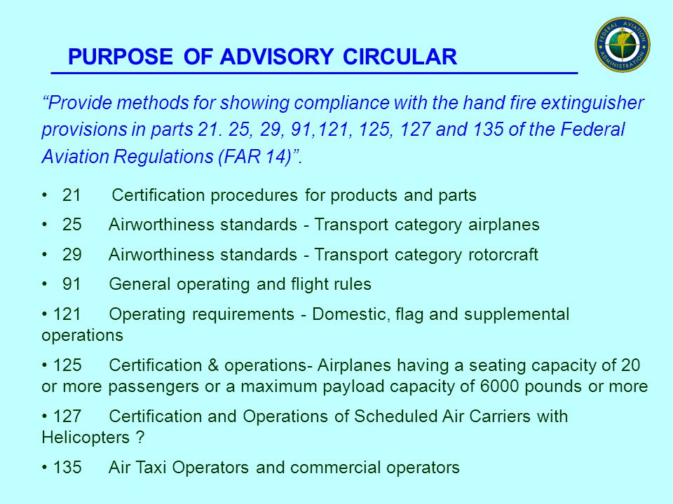 USER PREFERENCE SURVEY The toxicity issues for extinguishing agents in portable fire extinguishers is the most important concern of the airline industry as indicated in over 111 responses to the User Preference Survey conducted by the FAA sponsored IASFPWG.