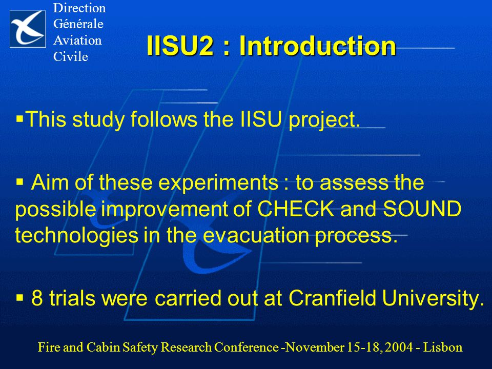 IISU2 : Introduction  This study follows the IISU project.