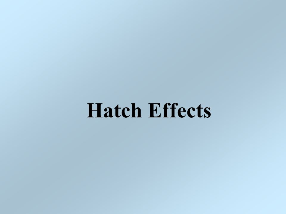 Hatch Effects