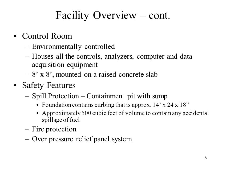 8 Facility Overview – cont.