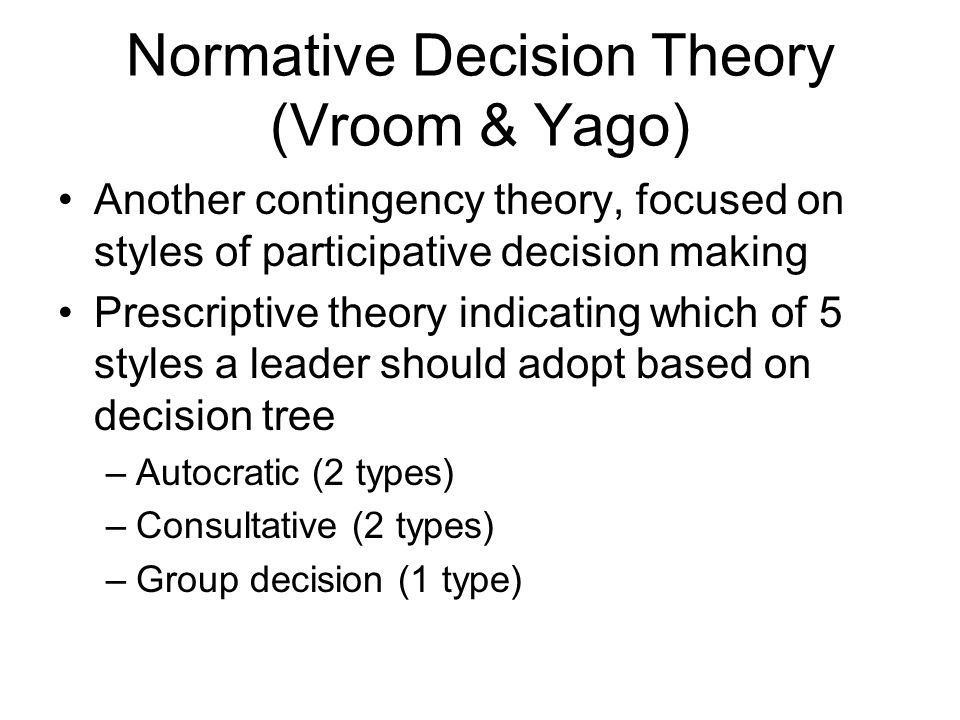 a A = autocraticC = consultativeG = group AI Normative Decision Model Adapted from Exhibit 11.6: Normative Decision-Making Model: Decision-Making Styles Decision Style a Leader makes the decision alone Definition AII Leader asks for information from team members but makes the decision alone.