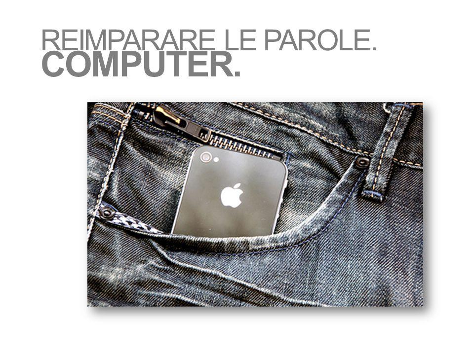 REIMPARARE LE PAROLE. COMPUTER.