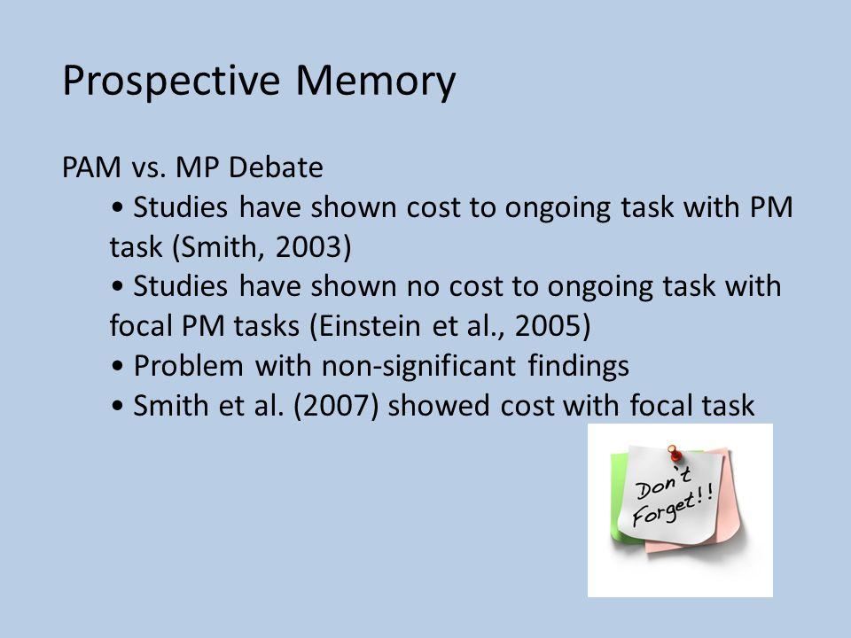 Prospective Memory PAM vs.