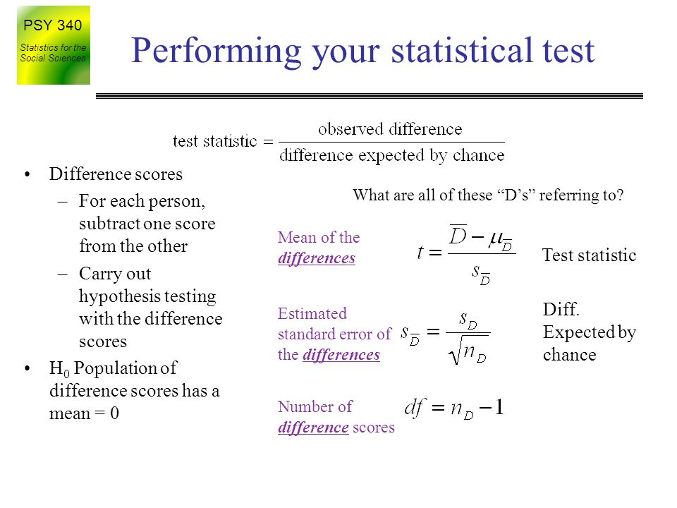 PSY 340 Statistics for the Social Sciences Comparing t-tests One-sample t Independent-samples t Observed (sample) means Related samples t Difference between Observed (sample) means