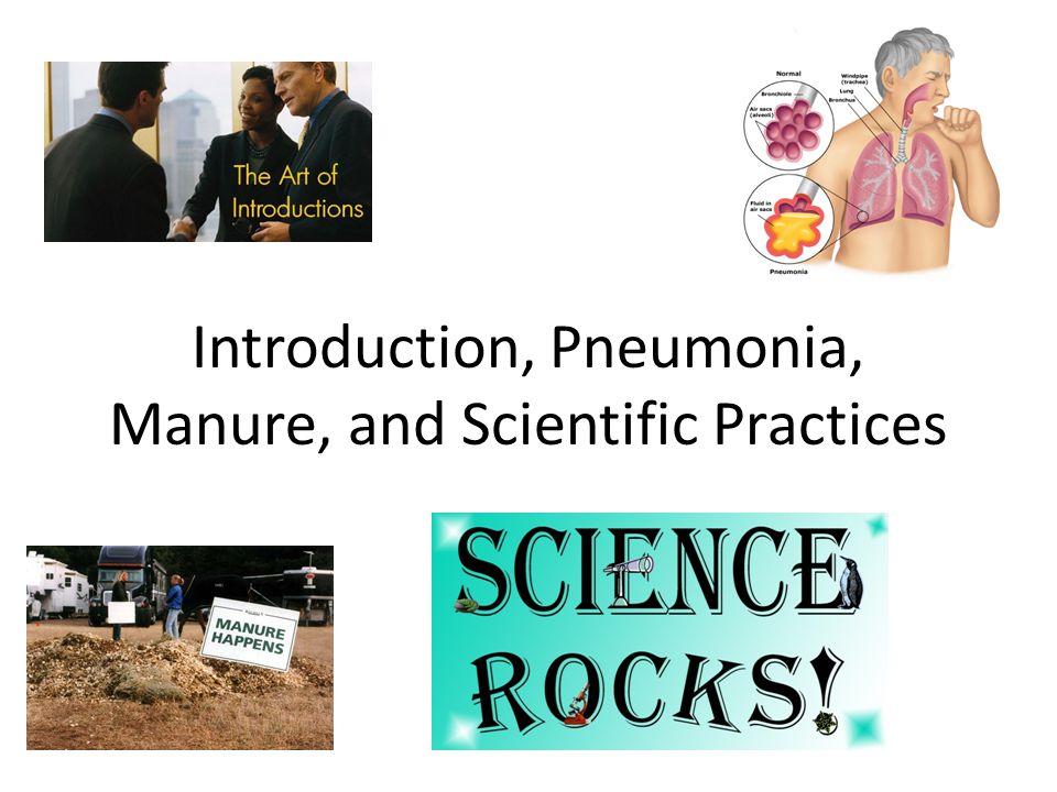 Introduction, Pneumonia, Manure, and Scientific Practices