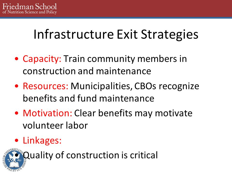 Capacity: Train community members in construction and maintenance Resources: Municipalities, CBOs recognize benefits and fund maintenance Motivation: Clear benefits may motivate volunteer labor Linkages: Quality of construction is critical