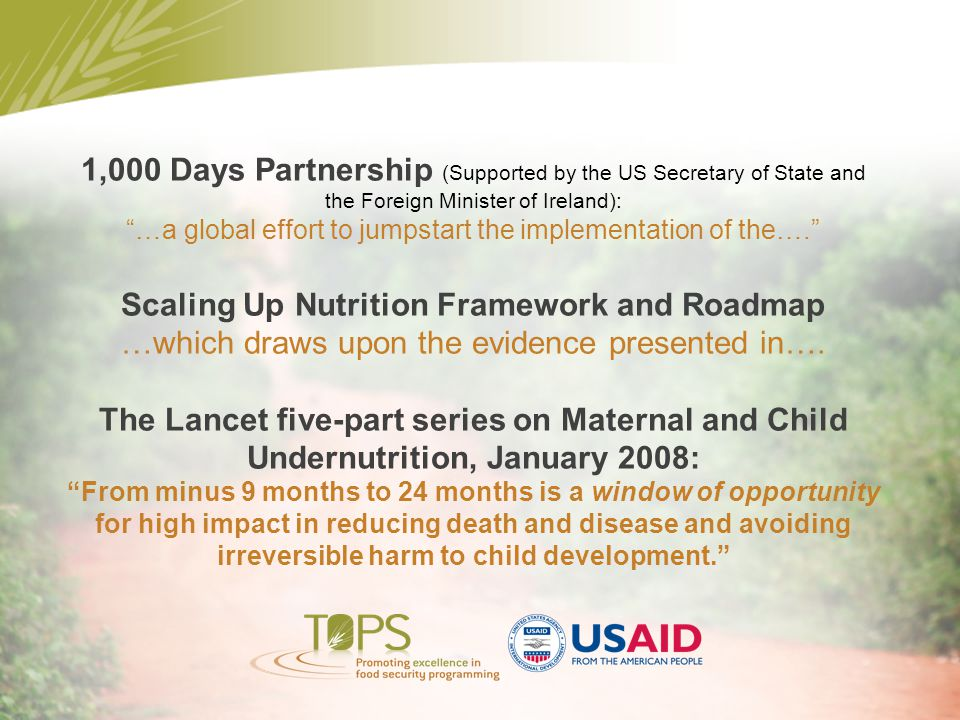 "1,000 Days Partnership (Supported by the US Secretary of State and the Foreign Minister of Ireland): ""…a global effort to jumpstart the implementation"