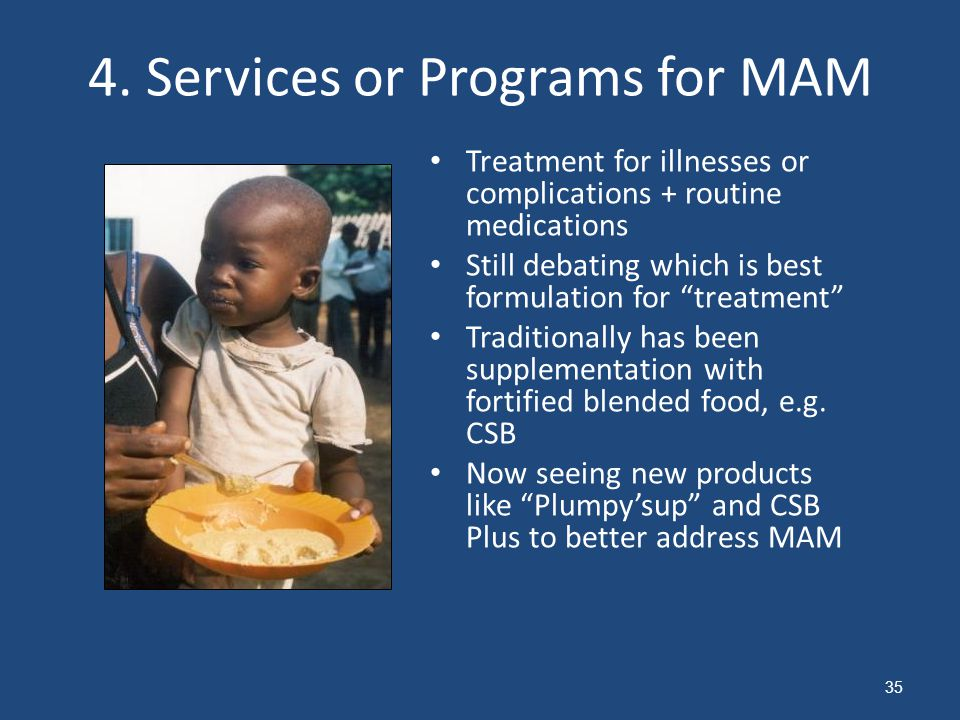 "4. Services or Programs for MAM Treatment for illnesses or complications + routine medications Still debating which is best formulation for ""treatment"
