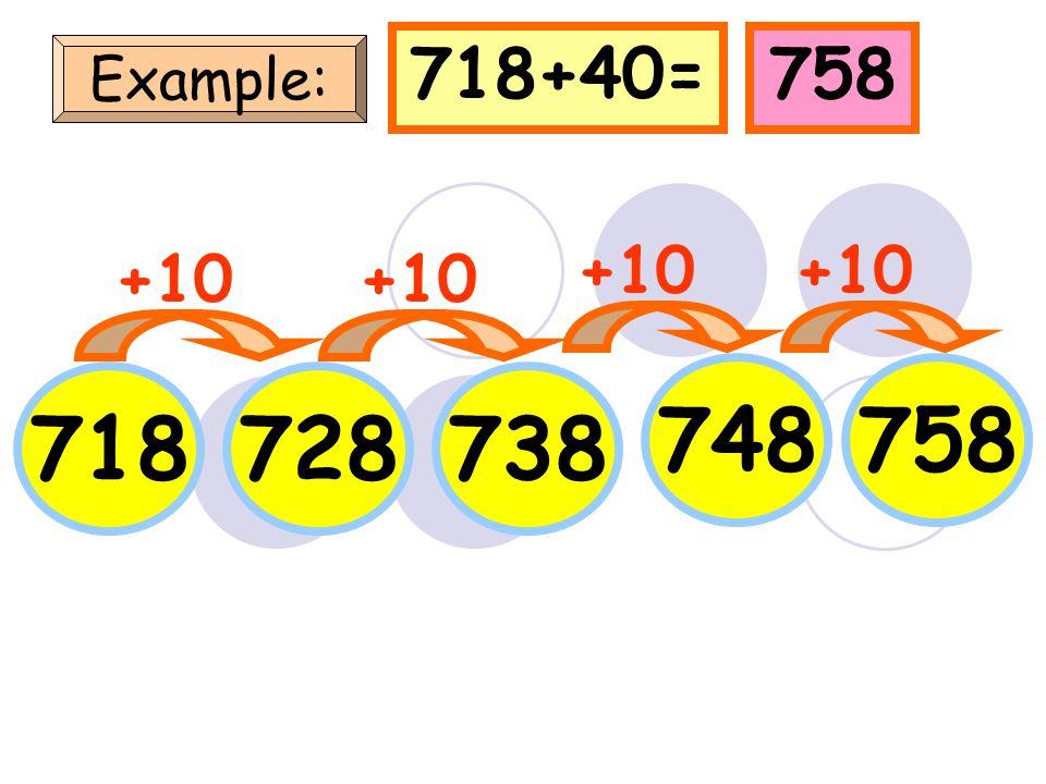 100110120 130 100+40=140 Example: +10 140 +10