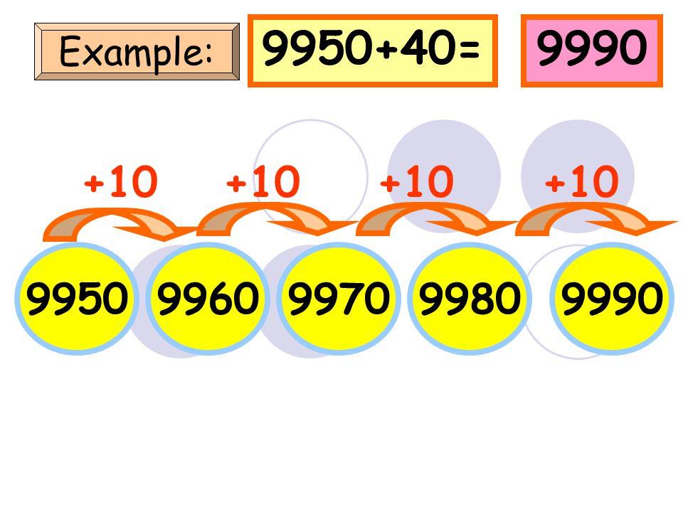 120012101220 1230 1200+40=1240 Example: +10 1240 +10