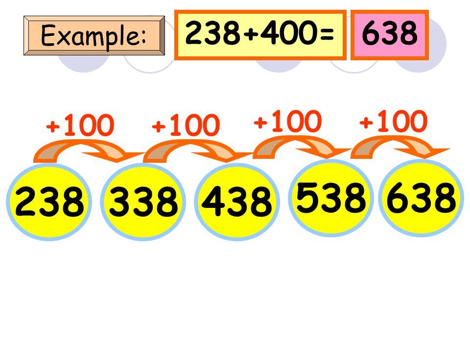 417+400=817 Example: 417 +100 517617 717 +100 817 +100