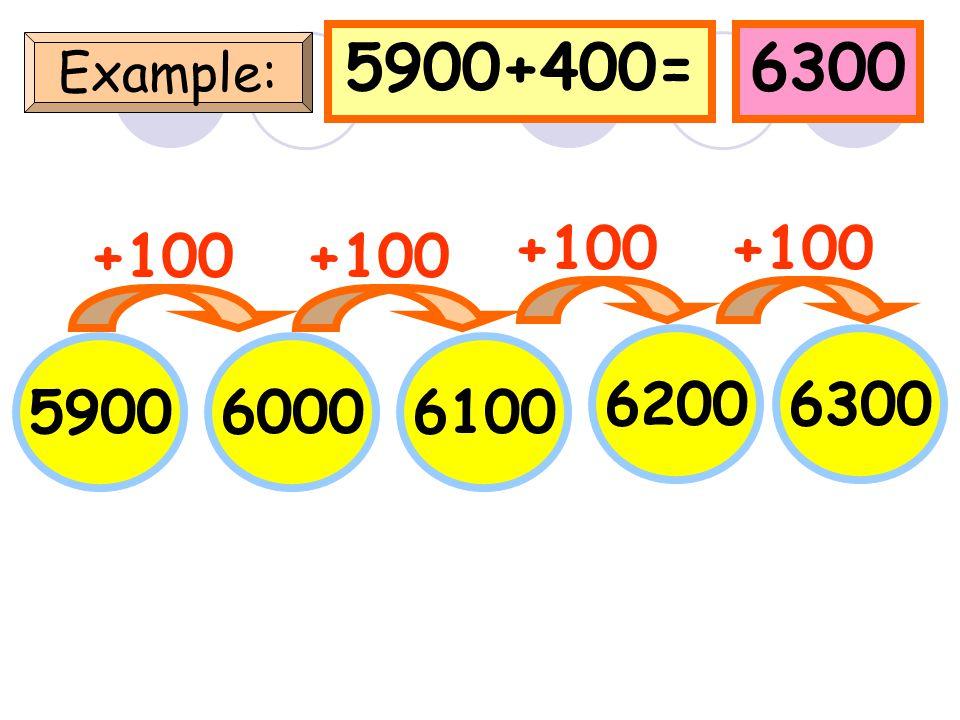 5553+400=5953 Example: 5553 +100 56535753 5853 +100 5953 +100