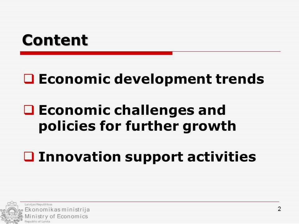 Economic development of Latvia in the medium term Forecast of Latvia's GDP (2004 = 100) Rapid development scenarioRapid development scenario 4.5% in 2012-2015 average annual GDP growth rate: 4.5% Moderate development scenarioModerate development scenario 2% in 2012-2015 average annual GDP growth rate: 2% 3 Economic development trends (I)