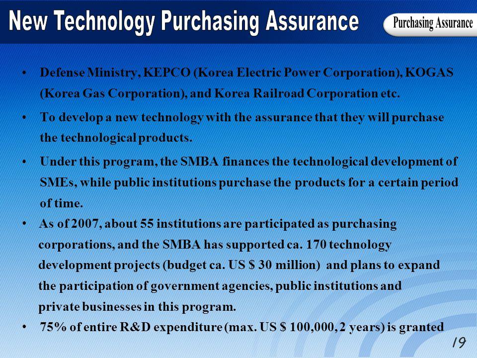 Defense Ministry, KEPCO (Korea Electric Power Corporation), KOGAS (Korea Gas Corporation), and Korea Railroad Corporation etc.