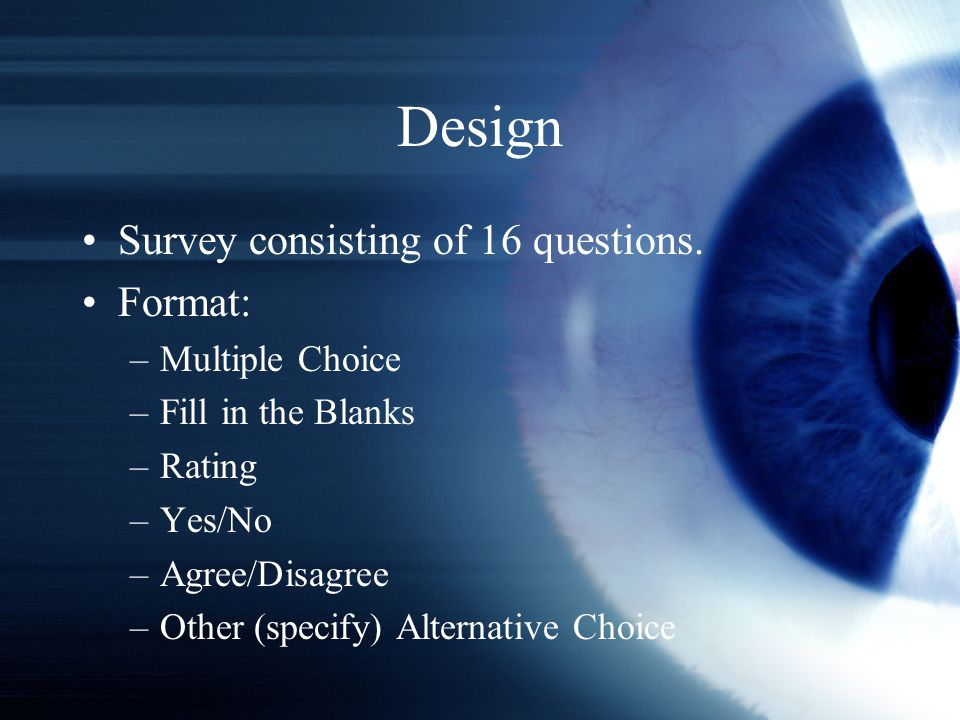 Design Survey consisting of 16 questions.